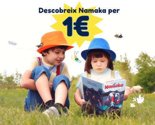 Descobreix Namaka per 1€